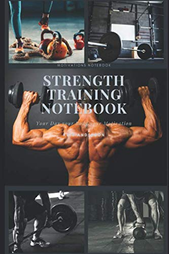 Strength Training Notebook: Notebook with Perfect table for all Your Progress. the Book becomes Your companion and offers You the Perfect Place for Your notes. 200 Pages Extra Template.
