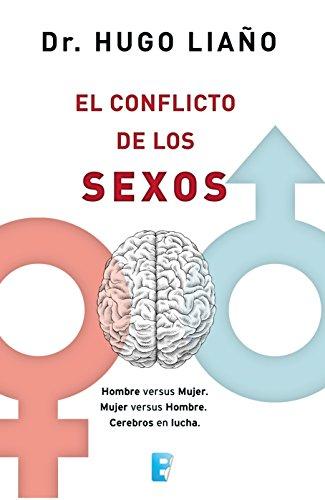 El conflicto de los sexos (Spanish Edition)