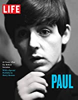 LIFE PAUL: 50 Years After the British Invasion