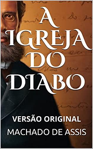 A IGREJA DO DIABO: VERSÃO ORIGINAL