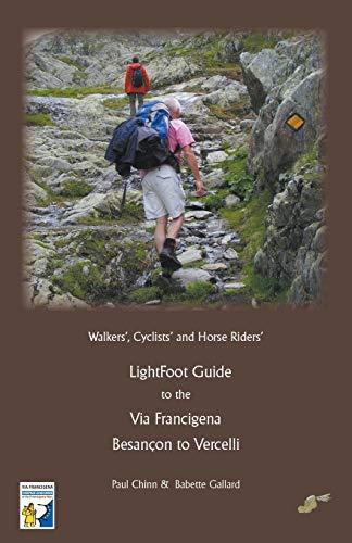 Lightfoot Guide to the Via Francigena - Besancon to Vercelli