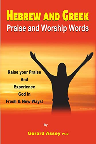 Hebrew and Greek Praise and Worship Words (English Edition)