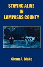 Staying Alive in Lampasas County
