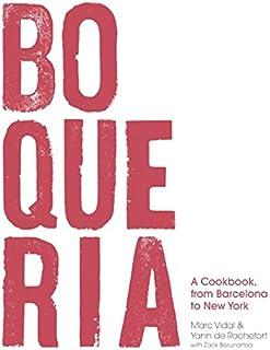 Boqueria: A Cookbook, from Barcelona to New York
