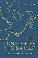 The Bonhoeffer Chrism Mass