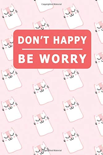 Don't Happy Be Worry : My Daily Food Journal - 60 Days Food...