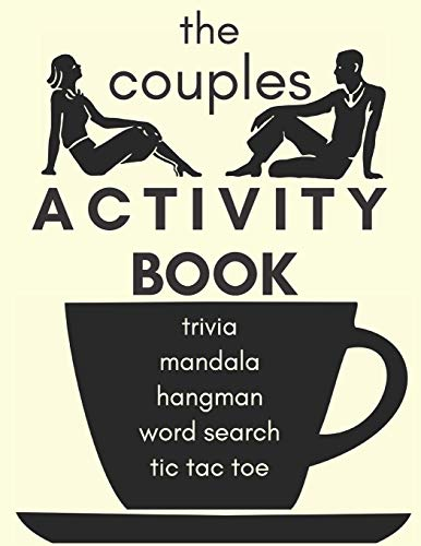 The Couples Activity Book For Coffee Lovers And Conversationalists: Our Couples Activity Book Will Have You Talking, Thinking And Having Fun