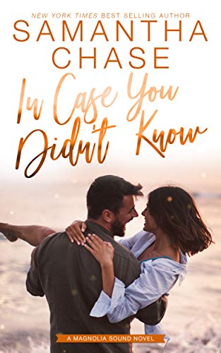In Case You Didn't Know by Samantha Chase ebook deal