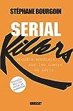 Serial Killers (Ned) - Enquête (Documents Français) - Format Kindle - 9782246852506 - 18,99 €