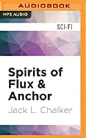 Spirits of Flux & Anchor (Soul Rider)