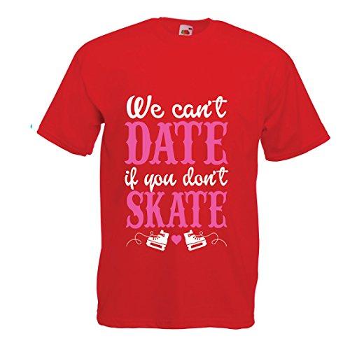 Männer T-Shirt Kein Skate, kein Datum - Coole Zitate Geschenk, lustige Dating Zitate (Small Rot Mehrfarben)