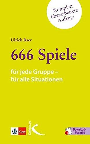 666 Spiele: für jede Gruppe, für alle Situationen