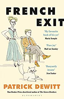French Exit by [Patrick deWitt]