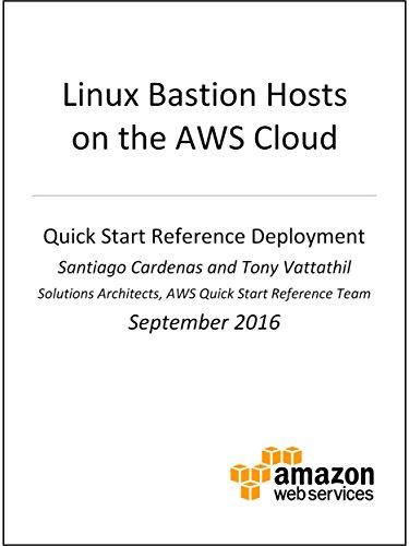 Linux Bastion Hosts on AWS (AWS Quick Start)