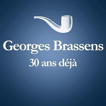 1981 – 2011 : 30 Ans Déjà... (Album Anniversaire Des 30 Ans Du Décès De Georges Brassens)