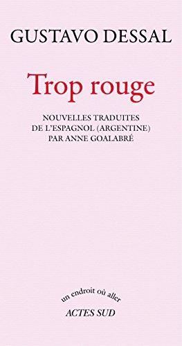 Trop rouge (Un endroit où aller t. 266) (French Edition)