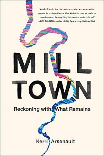 Mill Town Reckoning with What Remains product image