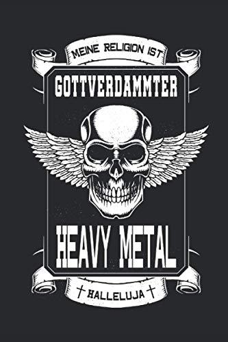 Meine Religion ist gottverdammter Heavy Metal Halleluja: Notizbuch ,Rock-Design für Musiker I Eintragen von Notizen, Terminen, Aufgaben & Ideen I ca. ... für Kollegen, Freunde, Bekannte, Familie