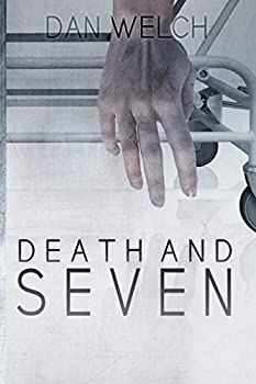 Death and Seven 0999020587 Book Cover