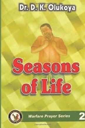 Seasons of Life by Dr. D. K. Olukoya (5-Sep-2013) Paperback