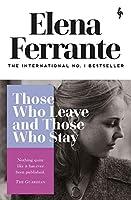 Those Who Leave and Those Who Stay (Neapolitan Quartet)