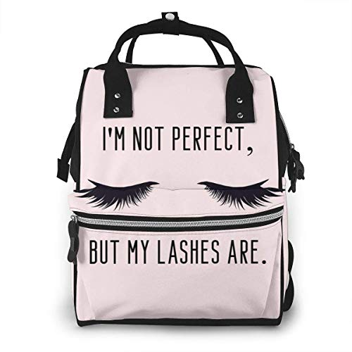 UUwant Sac à Dos à Couches pour Maman I'm Not Perfect But My Lashes are Funny Girly Make Up Quote with Eyelashes Diaper Bags Large Capacity Diaper Backpack Travel Nappy Bags Mummy Backpackling