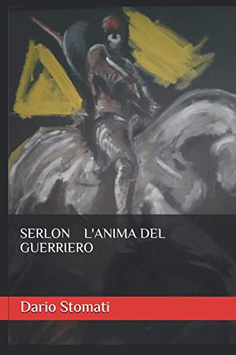 SERLON L'ANIMA DEL GUERRIERO