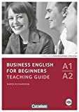 Business English for Beginners - Third Edition - A1/A2: Teaching Guide mit CD-ROM - Karen Richardson