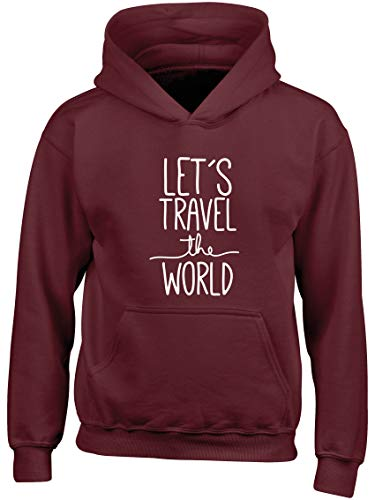 Hippowarehouse Let's Travel The World Kids Children's Unisex Hoodie Hooded top Maroon