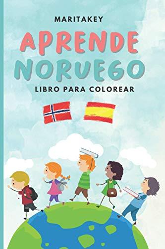 APRENDE NORUEGO. LIBRO PARA COLOREAR. Noruego - Español: Libro educativo. El mejor regalo para niños bilingues.
