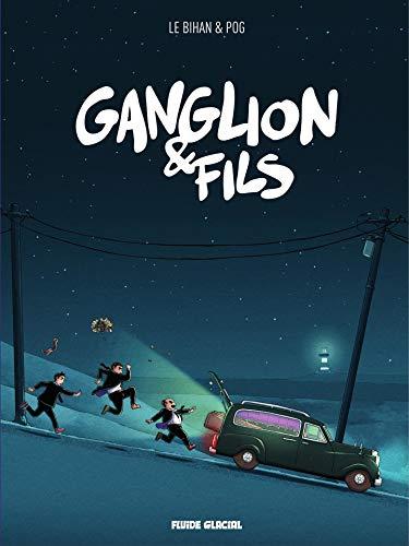 Ganglion & Fils (French Edition)