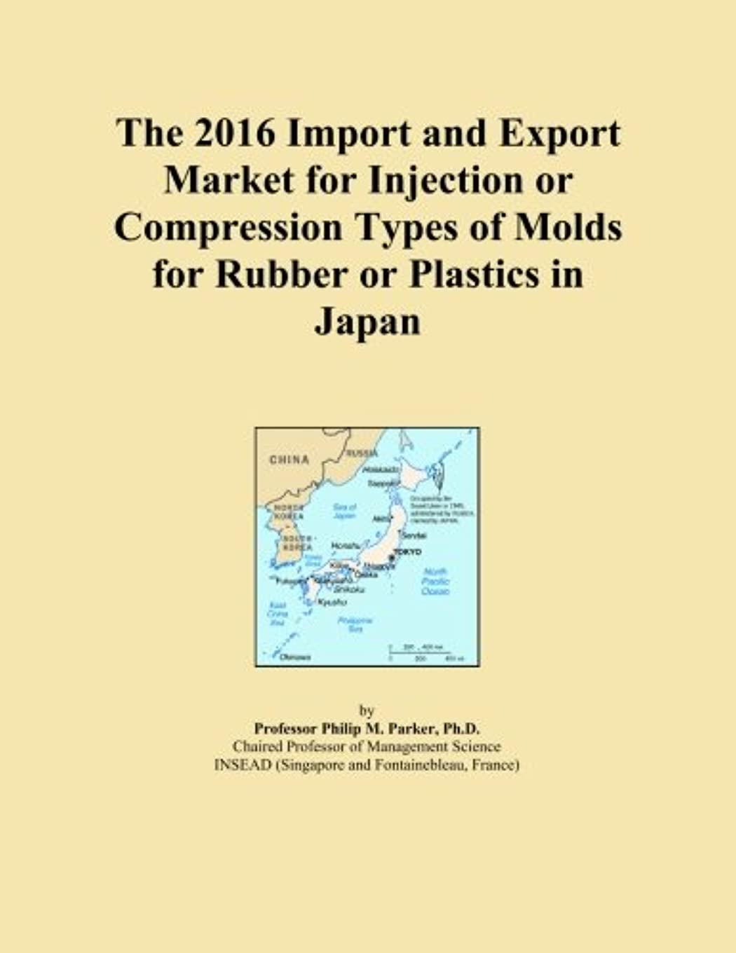 慈悲深いメンバー告白The 2016 Import and Export Market for Injection or Compression Types of Molds for Rubber or Plastics in Japan