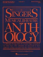 The Singers Musical Theatre Anthology: Mezzo-Soprano/Belter (Singer's Musical Theatre Anthology (Songbooks))