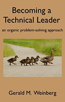 Becoming a Technical Leader (English Edition) van [Gerald Weinberg]