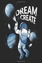 Astronaut Graffiti Dream & Create In The Space: 120 6x9