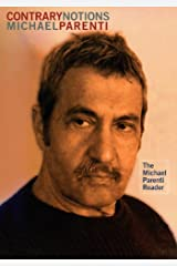 Contrary Notions: The Michael Parenti Reader (English Edition) eBook Kindle