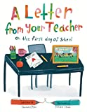 A Letter From Your Teacher: On the First Day...