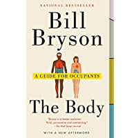 The Body: A Guide for Occupants Kindle eBook