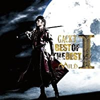 Best of the Best 1: Mild by Gackt (2013-07-09)