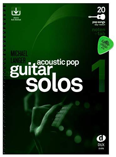 Acoustic Pop Guitar Solos Band 1 - chansons pour guitare solo arrangées - Auteur : Michael Langer - Partitions & TAB avec téléchargement audio et médiator Dunlop - DUX878 9783868491876