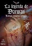 La leyenda de Darwan. Trilogía completa revisada