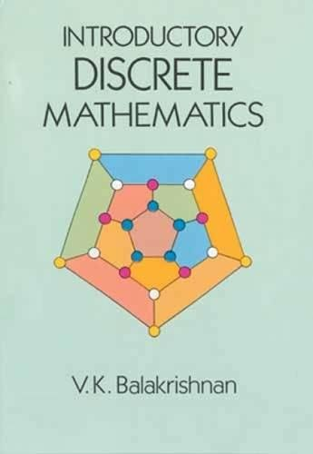 Compare Textbook Prices for Introductory Discrete Mathematics Dover Books on Computer Science  ISBN 9780486691152 by Balakrishnan, V. K .