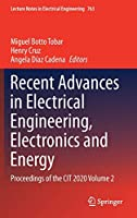 Recent Advances in Electrical Engineering, Electronics and Energy: Proceedings of the CIT 2020 Volume 2 (Lecture Notes in Electrical Engineering, 763)