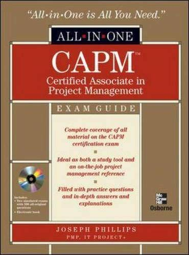 CAPM(TM) Certified Associate in Project Management All-in-One Exam Guide