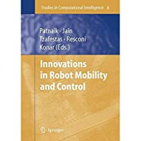 Innovations in Robot Mobility and Control (Studies in Computational Intelligence)【洋書】 [並行輸入品]