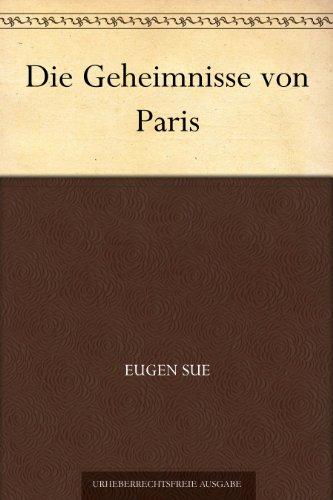 Couverture du livre Die Geheimnisse von Paris (German Edition)