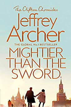 Mightier than the Sword (Clifton Chronicles Book 5) (English Edition) van [Jeffrey Archer]