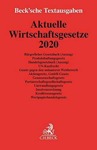 Aktuelle Wirtschaftsgesetze 2020: Rechtsstand: 1. Oktober 2019