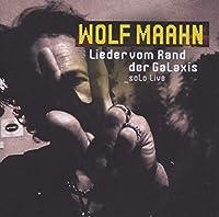 Lieder Vom Rand Der Galaxis: Solo Live