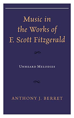 Music in the Works of F. Scott Fitzgerald: Unheard Melodies